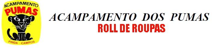 ROLL DE ROUPAS ACAMPAMENTO DOS PUMAS
